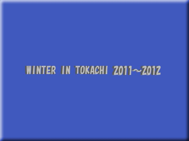 WINTER IN TOKACHI 2011〜12